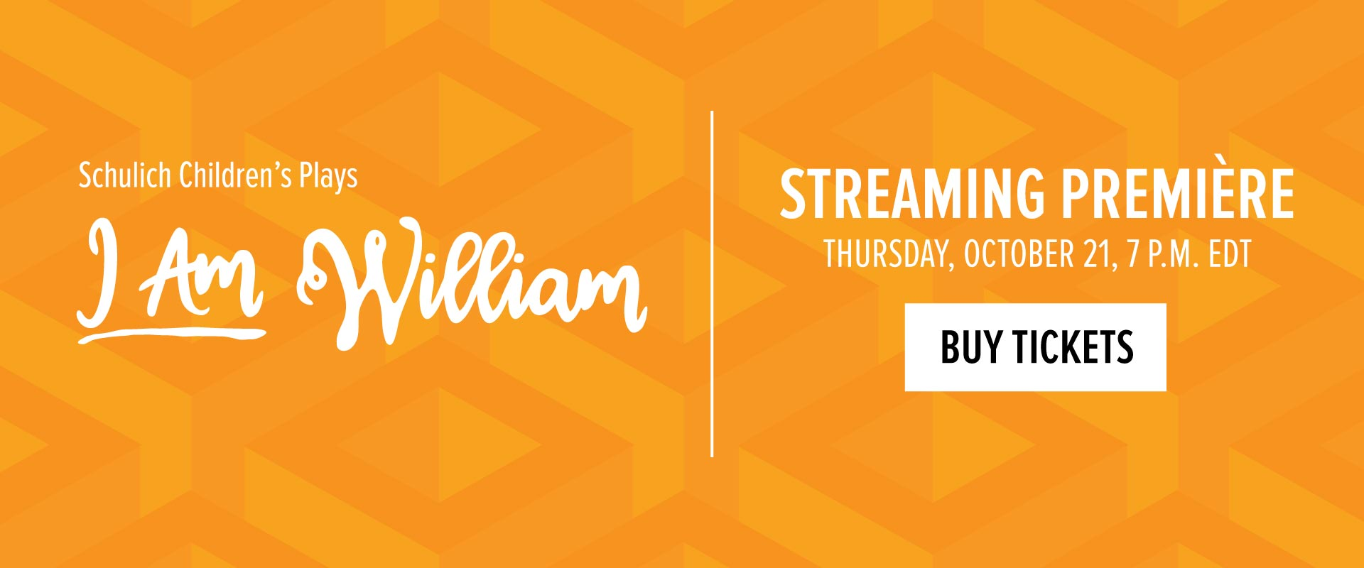 Streaming Premiere for I Am William, Thursday October 21 at 7pm Buy Tickets