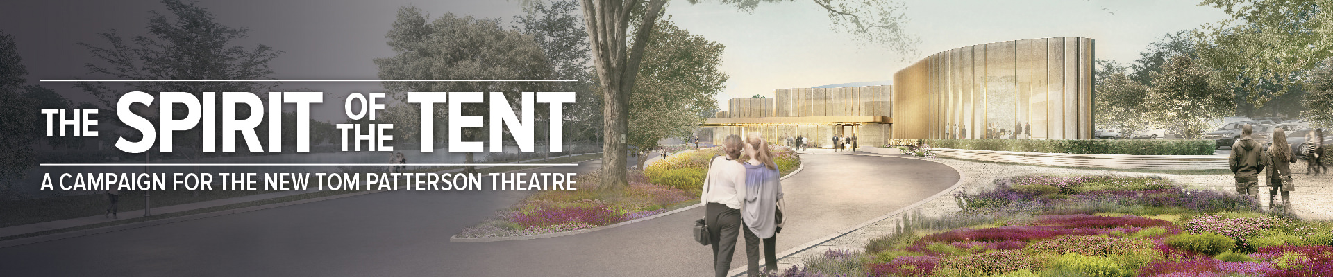 A Campaign for the new Tom Patterson Theatre