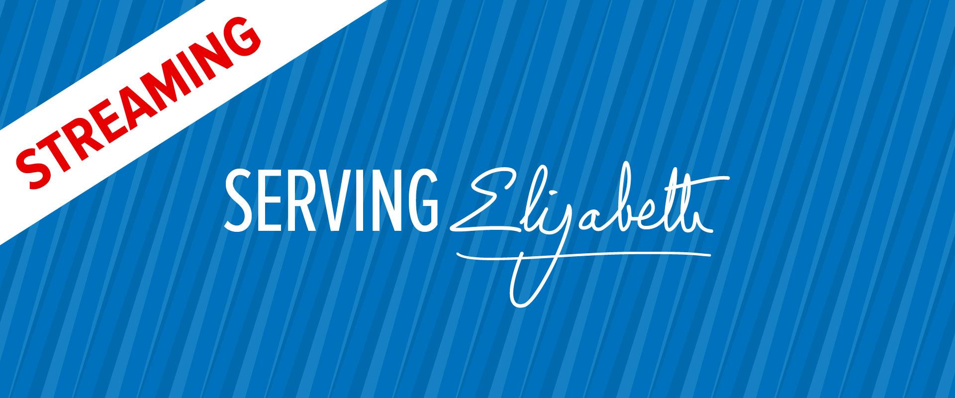 Wordmark image of Serving Elizabeth