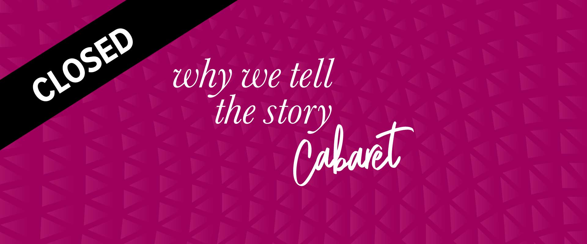 Wordmark image of Why We Tell the Story cabaret